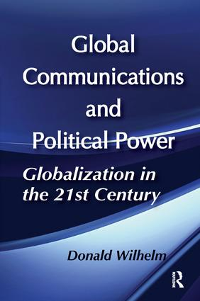 Global Communications and Political Power