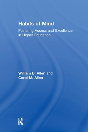 Habits of Mind: Fostering Access and Excellence in Higher Education, 1st Edition (e-Book) book cover