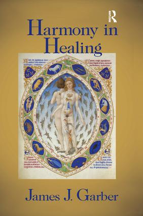 Harmony in Healing: The Theoretical Basis of Ancient and Medieval Medicine, 1st Edition (Paperback) book cover