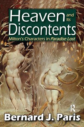 Heaven and Its Discontents: Milton's Characters in Paradise Lost, 1st Edition (Paperback) book cover
