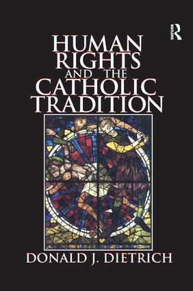 Human Rights and the Catholic Tradition: 1st Edition (Paperback) book cover