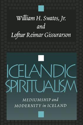 Icelandic Spiritualism: Mediumship and Modernity in Iceland, 1st Edition (Paperback) book cover