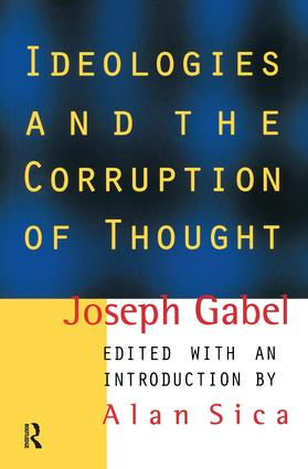 Ideologies and the Corruption of Thought: 1st Edition (Paperback) book cover