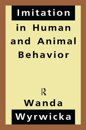 Imitation in Human and Animal Behavior: 1st Edition (Paperback) book cover