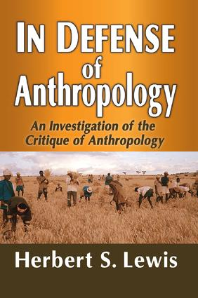 In Defense of Anthropology