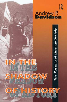 In the Shadow of History: Passing of Lineage Society, 1st Edition (Paperback) book cover