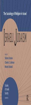 Israeli Judaism: The Sociology of Religion in Israel, 1st Edition (Paperback) book cover