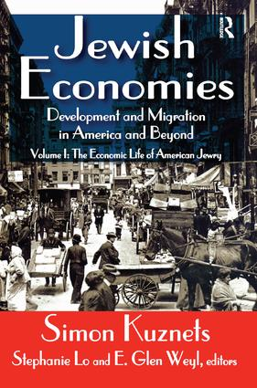 Jewish Economies (Volume 1): Development and Migration in America and Beyond: The Economic Life of American Jewry, 1st Edition (Paperback) book cover