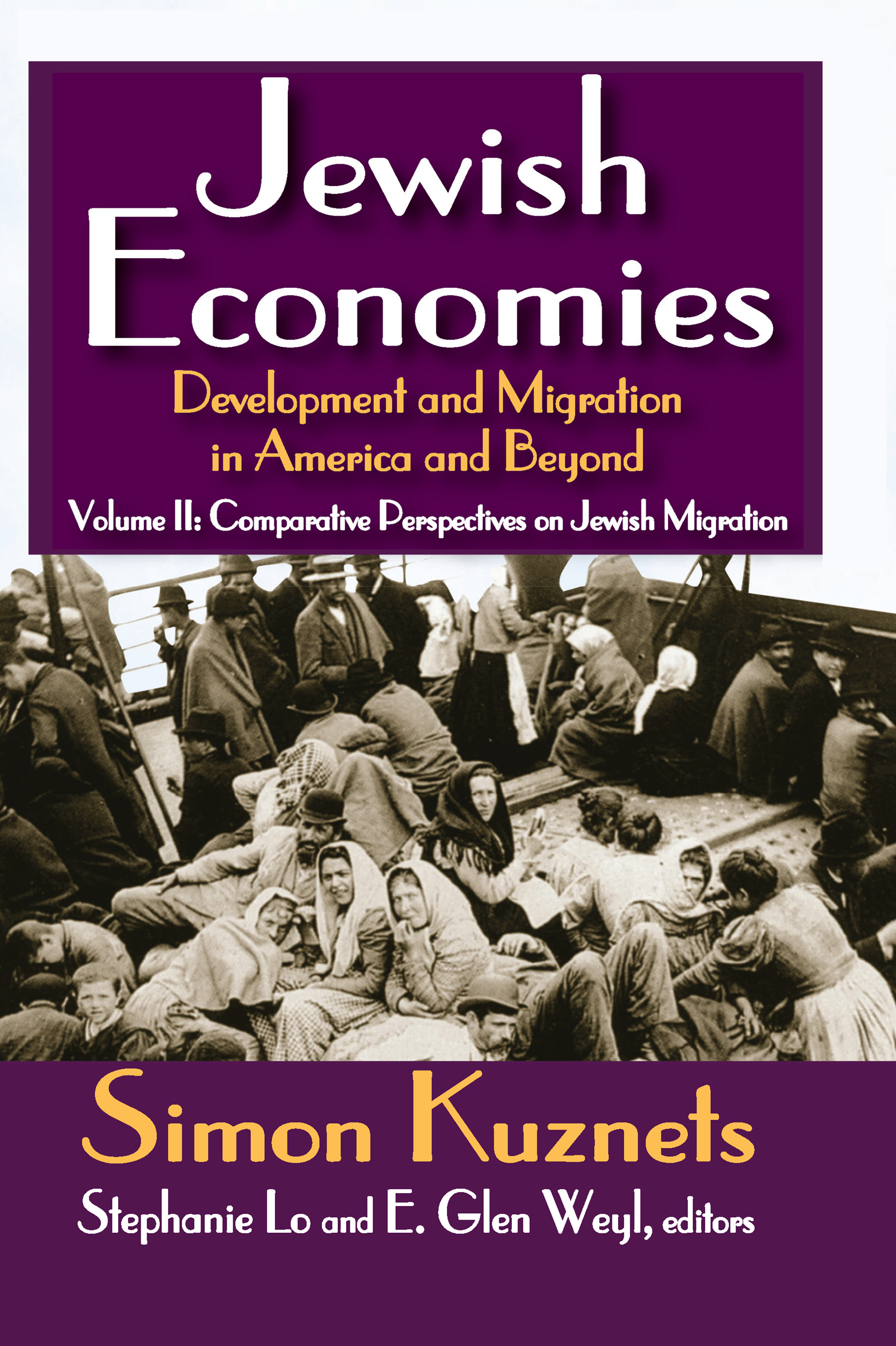 Jewish Economies (Volume 2): Development and Migration in America and Beyond: Comparative Perspectives on Jewish Migration, 1st Edition (Paperback) book cover
