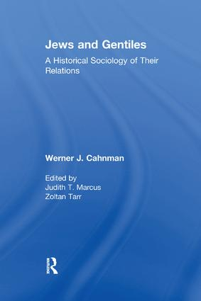 Jews and Gentiles: A Historical Sociology of Their Relations, 1st Edition (Paperback) book cover