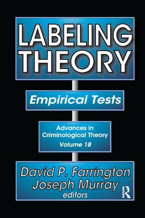 Labeling Theory: Empirical Tests, 1st Edition (Paperback) book cover