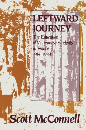 Leftward Journey: Education of Vietnamese Students in France, 1st Edition (Paperback) book cover
