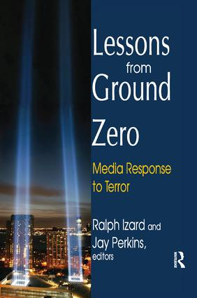 Lessons from Ground Zero: Media Response to Terror, 1st Edition (Paperback) book cover