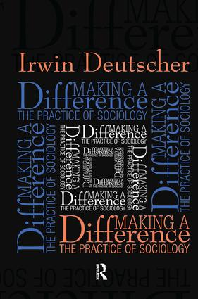 Making a Difference: Practice of Sociology, 1st Edition (Paperback) book cover