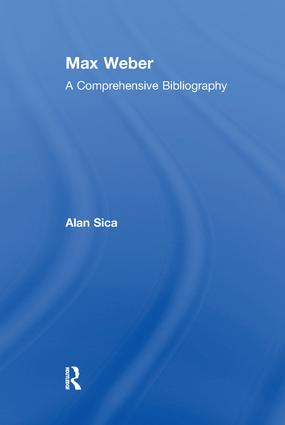 Max Weber: A Comprehensive Bibliography, 1st Edition (Paperback) book cover