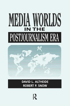 Media Worlds in the Postjournalism Era: 1st Edition (Paperback) book cover