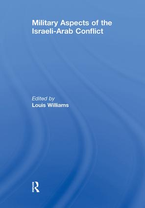 Military Aspects of the Israeli-Arab Conflict