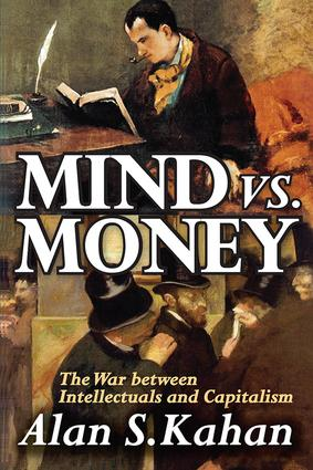 Mind vs. Money: The War Between Intellectuals and Capitalism, 1st Edition (Paperback) book cover