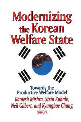 Modernizing the Korean Welfare State: Towards the Productive Welfare Model book cover