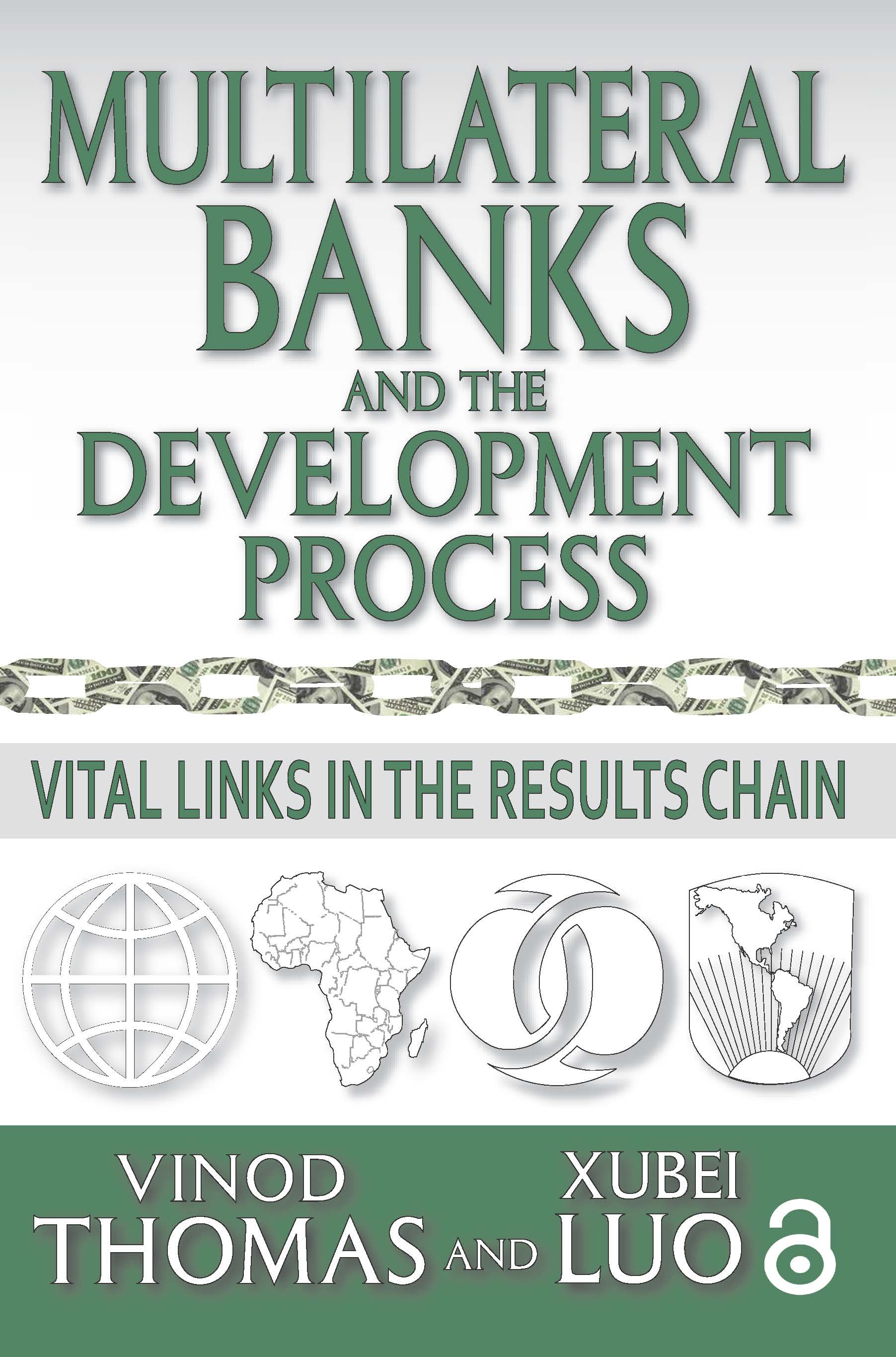 Multilateral Banks and the Development Process: Vital Links in the Results Chain, 1st Edition (Paperback) book cover