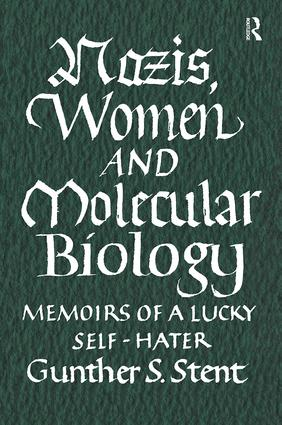 Nazis, Women and Molecular Biology: 1st Edition (Hardback) book cover