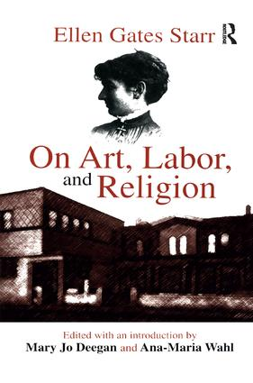 On Art, Labor, and Religion: 1st Edition (Paperback) book cover