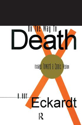 On the Way to Death: Essays Toward a Comic Vision, 1st Edition (Paperback) book cover