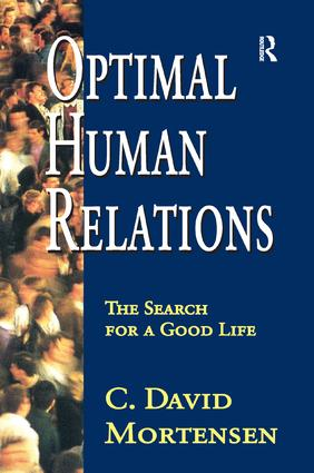 Optimal Human Relations: The Search for a Good Life, 1st Edition (Paperback) book cover