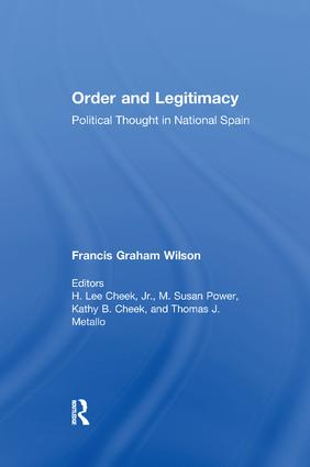 Order and Legitimacy: Political Thought in National Spain, 1st Edition (Paperback) book cover