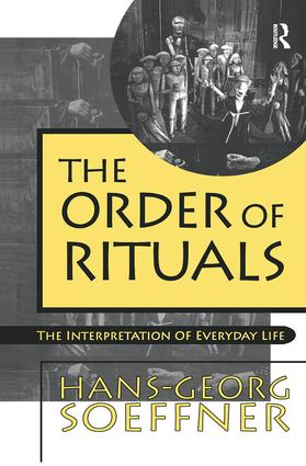 Order of Rituals: The Interpretation of Everyday Life, 1st Edition (Paperback) book cover