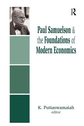 Paul Samuelson and the Foundations of Modern Economics book cover