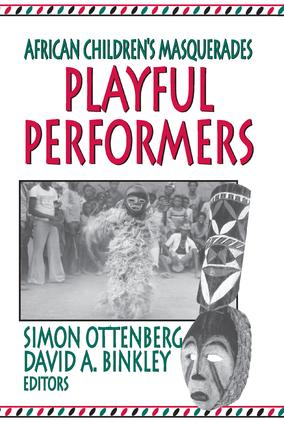 Playful Performers: African Children's Masquerades, 1st Edition (Paperback) book cover