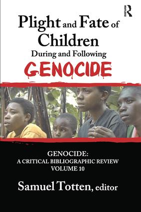Plight and Fate of Children During and Following Genocide: 1st Edition (Paperback) book cover