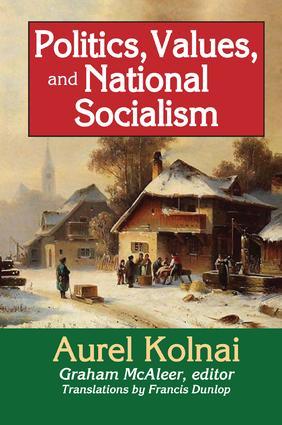 Politics, Values, and National Socialism