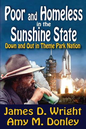 Poor and Homeless in the Sunshine State: Down and Out in Theme Park Nation, 1st Edition (Paperback) book cover