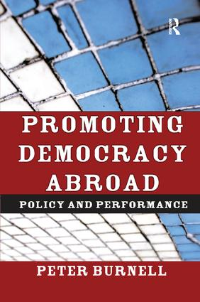 Promoting Democracy Abroad: Policy and Performance, 1st Edition (Paperback) book cover