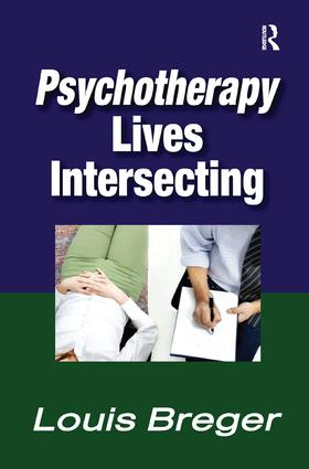 Psychotherapy: Lives Intersecting, 1st Edition (Paperback) book cover
