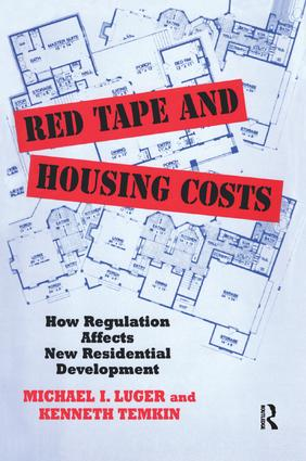 Red Tape and Housing Costs: How Regulation Affects New Residential Development book cover