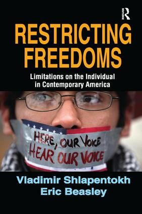 Restricting Freedoms: Limitations on the Individual in Contemporary America, 1st Edition (Paperback) book cover