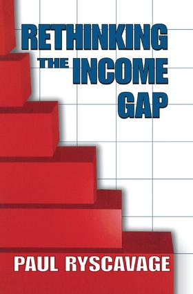 Rethinking the Income Gap: The Second Middle Class Revolution, 1st Edition (Paperback) book cover