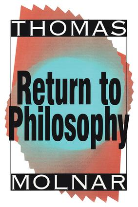 Return to Philosophy: 1st Edition (Paperback) book cover