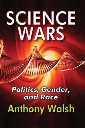 Science Wars: Politics, Gender, and Race book cover