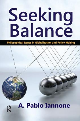 Seeking Balance: Philosophical Issues in Globalization and Policy Making book cover