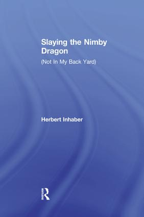 Slaying the Nimby Dragon: 1st Edition (Paperback) book cover