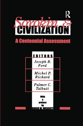 Sorokin and Civilization: A Centennial Assessment, 1st Edition (Paperback) book cover