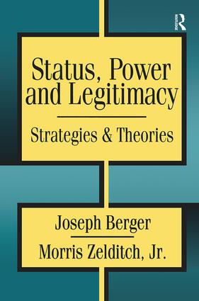 Status, Power, and Legitimacy: 1st Edition (Hardback) book cover