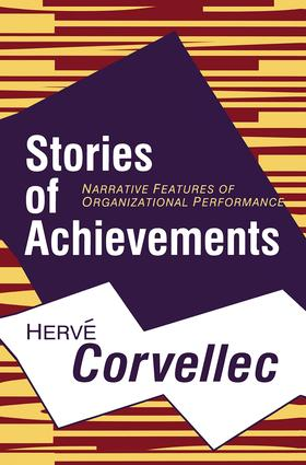 Stories of Achievements: Narrative Features of Organizational Performance, 1st Edition (Paperback) book cover