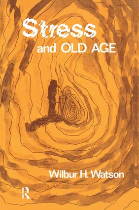 Stress and Old Age: 1st Edition (Paperback) book cover