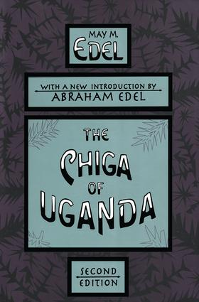 The Chiga of Uganda: 2nd Edition (Paperback) book cover