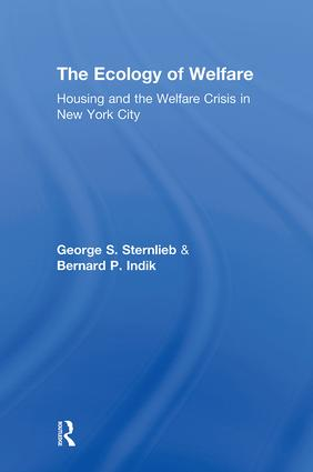 The Ecology of Welfare: Housing and the Welfare Crisis in New York City, 1st Edition (Paperback) book cover